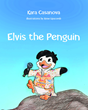 Elvis the Penguin Captures Glowing Kirkus Review