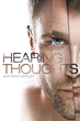 """Anthony Diffley's """"Hearing Thoughts"""" Is a Creatively..."""