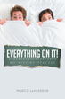 """Marco LaVasseur's New Book """"Everything On It! No Missing Peaceus"""" Is A..."""