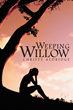 """Christy Aldridge's New Book """"Weeping Willow"""" Is An Engaging And Twisted Work Of Panic, Love, And Revenge"""