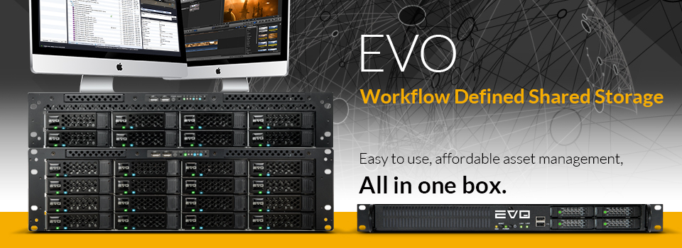 SNS EVO Shared Storage for Video Editors Boosts Production for Premier Post  Houses