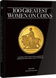 New Book from Whitman Publishing Showcases the 100 Greatest Women on Coins