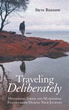 New Travel Guide Champions Idea of 'Traveling Deliberately'