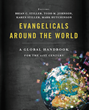 "Thomas Nelson Publishing Announces ""Evangelicals Around the World"" Released Tuesday, July 14th"