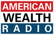 Jim Hitt, CEO Of American IRA-A National Self-Directed IRA Services Provider, Announces Thursday's Broadcast Of American Wealth Radio With Guest Speaker J.C. Underwood