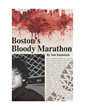 Journalist Tom Ramstack Releases New Book on Boston Marathon Bombings...