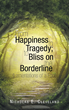 Mental Health and Finding Bliss on the Borderline