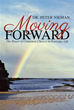 New Book Challenges Readers to Keep 'Moving Forward'