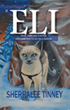 Spy Kitten 'Eli' Goes on Missions in Exciting New Youth Novel