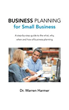 Planning for Small Business, Made Easy