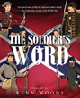 Kenn Woods's New Book 'The Soldier's Words' Is An Informative And Researched Work On The Uniforms Worn By The Confederate Soldiers In The American Civil War