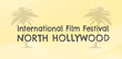 International Film Festival North Hollywood