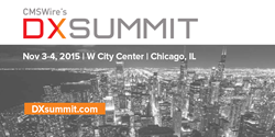 CMSWire's DX Summit | Nov 3-4, 2015 | W City Center Hotel | Chicago