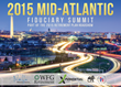 Washington D.C. & Northern Virginia Area 401(k) and 403(b) Plan Leaders Gather for the 2015 Mid-Atlantic Fiduciary Summit