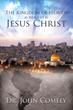 New Xulon Book Examines the Kingdom of Heaven Through Jesus' Eyes