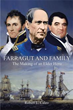 'Farragut and Family' Portrays Fascinating Succession of Heroes