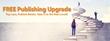 Free Publishing Upgrade