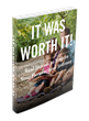 "Inspirational Ebook ""It Was Worth It"" Available for Download"