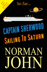 book cover for the novel Captain Sherwood - Sailing To Saturn