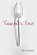 New Book 'Rambler Rose' Chronicles One Woman's Growing Up Years in...