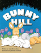 """Joan Brown Cox's New Book """"Bunny Hill"""" Is A Delightful Easter Romp With Marshmallow Loving Bunnies"""