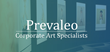 Prevaleo Art's team of skilled professionals delivers a wide-array of art components for traditional industry services