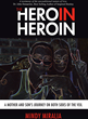 "Author Mindy Miralia Releases New Book, ""The Hero in Heroin"""