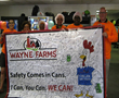 The safety banner signed by all Wayne Farms' employees to represent this great milestone.