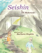 New Book 'Seishin' Seeks to Inspire Humility in Readers