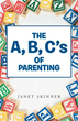 Janet Skinner's New Book Teaches Readers 'The A, B, C's of Parenting'