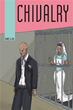 Me'lik's Fictional Novel Shows True Meaning of 'Chivalry'
