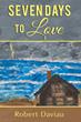 New Novel by Robert Daviau Recounts Seven-Day Love Affair, Aftermath