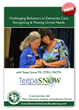 """Challenging Behaviors in Dementia Care"" DVD with Teepa Snow released by Pines Education Institute"