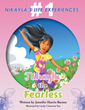 "Jennifer Harris-Barnes's New Book ""Nakayla The Fearless"" Is a Creatively Crafted and Vividly Illustrated Journey into the Mind of a Child"