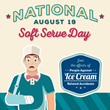 National Soft Serve Day August 19