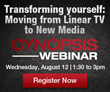 Cynopsis Announces Webinar on Transforming Your Career – Moving from Linear TV to New Media
