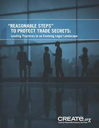 CREATe.org Whitepaper: Reasonable Steps to Protect Trade Secrets
