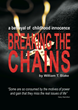 Australian Author William Blake Launches Debut Novel 'Breaking the Chains'