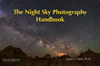 The Night Sky Photography Handbook by Jason P. Odell