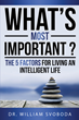 "Dr. Bill Svoboda Gears Up for the Upcoming Launch of his New Book ""What's Most Important?"" Launching August 2015"