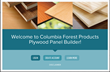 Columbia Forest Products introduces Plywood Panel Builder, an online tool that enables contractors, woodshops and consumers to develop their own custom specifications for plywood panels.