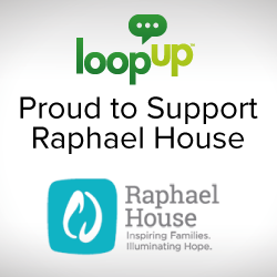 LoopUp Proud to Support Raphael House