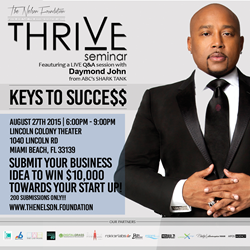Miami foundation launches at Thrive Seminar, with a Q&A by Daymond John from ABC Shark Tank, and a $10,000 investment into a South Florida start-up.