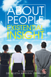 "The Reverend Dr. Beletia Marvray Diamond's New Book ""About People: Existential Insight"" Is a Profound, Religious Work that Delves into Various Philosophies"