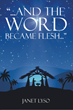 And the Word Became Flesh: a thought and prayer for each day