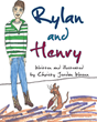 """Christy Jordan Wrenn's Second Book """"Rylan and Henry"""" is an Engaging Tale of a Young Boy Who Finds a Rather Unusual Friend"""