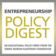 Updates to Entrepreneurship Policy Digests Provide Latest Data for Policymakers