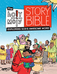 Holy Moly Bible stories for kids