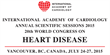 Distinguished Cardiologists and Scientists Honored with 2015 International Academy of Cardiology Awards at the 20th World Congress on Heart Disease, Vancouver, BC, Canada