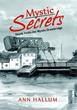 New Book 'Mystic Secrets' Explores Murder in Historic Town